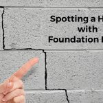 How to Spot Foundation Issues Before Putting in an Offer on a Home
